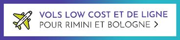 Offres vols low cost et de ligne pour Rimini et Bologne - offres vols pour la côte Adriatique
